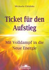 Ticket für den Aufstieg von Michaela Ghisletta
